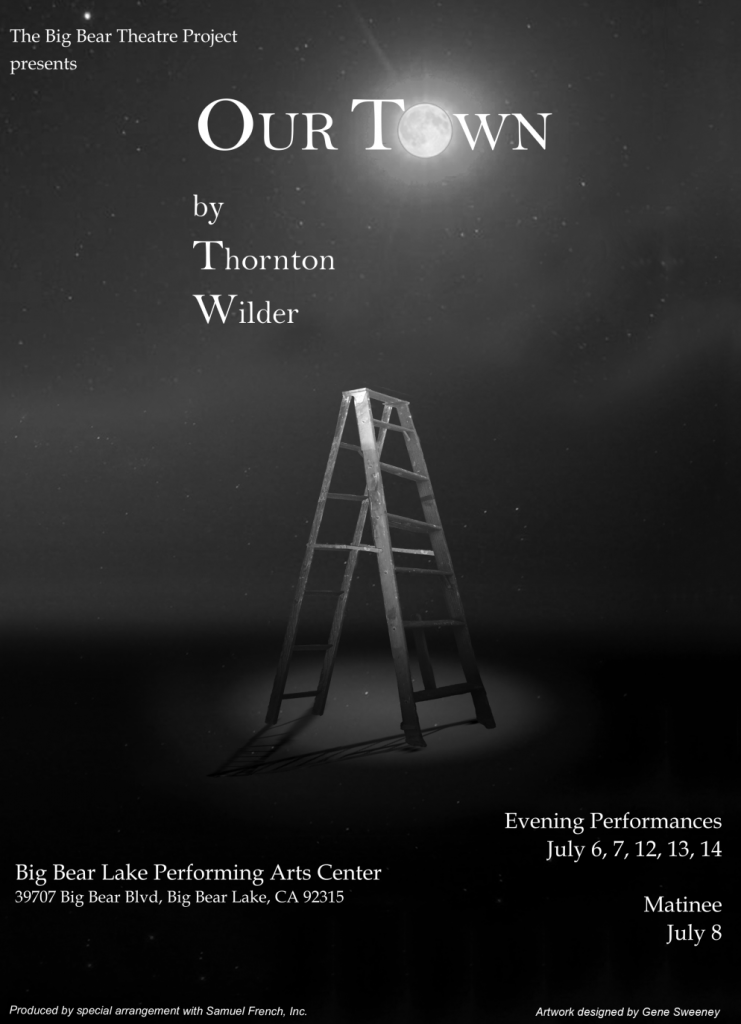 Our Town | The Big Bear Theater Project